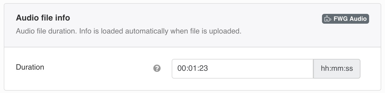 Audio file duration. Info is loaded automatically when file is uploaded.